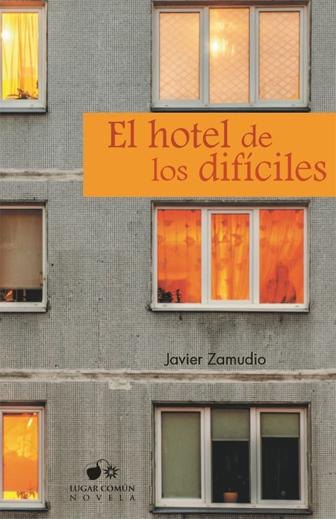 El hotel de los dificiles
